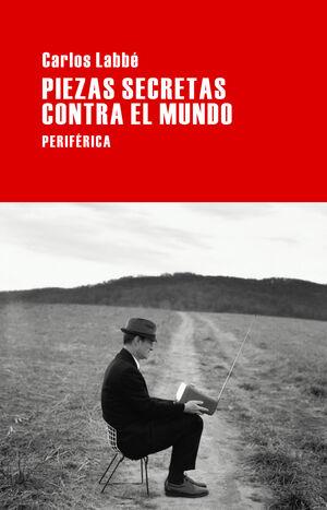 PIEZAS SECRETAS CONTRA EL MUNDO