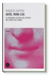 ADIOS MONA LISA