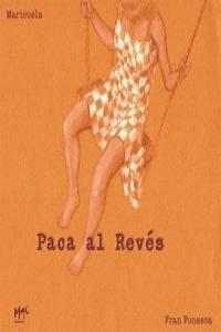 PACA AL REVES