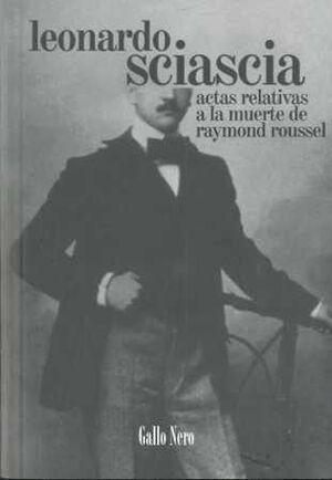 ACTAS RELATIVAS A LA MUERTE DE RAYMOND ROUSSEL