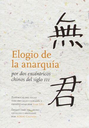 ELOGIO DE LA ANARQUÍA POR DOS EXCÉNTRICOS CHINOS DEL SIGLO III