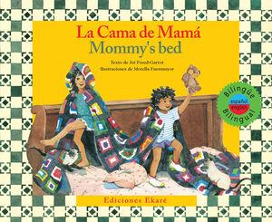 LA CAMA DE MAMÁ - MOMMY'S BED