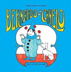 BERNARDO Y CANELO