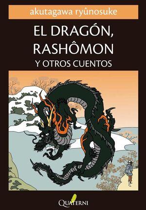 EL DRAGÓN, RASHÔMON Y OTROS CUENTOS
