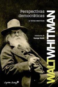 PERSPECTIVAS DEMOCRATICAS Y OTROS ESCRITOS