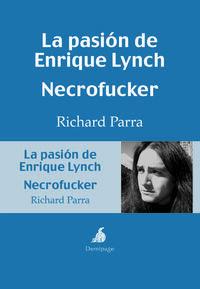 PASION DE ENRIQUE LYNCH, LA / NECROFUCKER