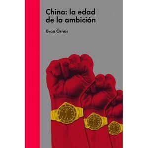 CHINA LA EDAD DE LA AMBICION