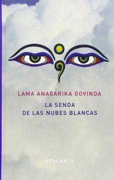 SENDA DE LAS NUBES BLANCAS, LA
