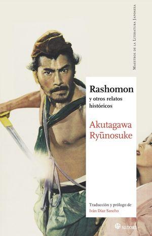 RASHOMON: Y OTROS RELATOS HISTORICOS