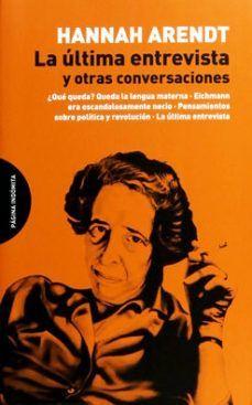 ULTIMA ENTREVISTA Y OTRAS CONVERSACIONES, LA
