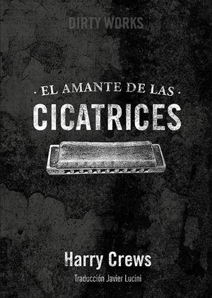 EL AMANTE DE LAS CICATRICES