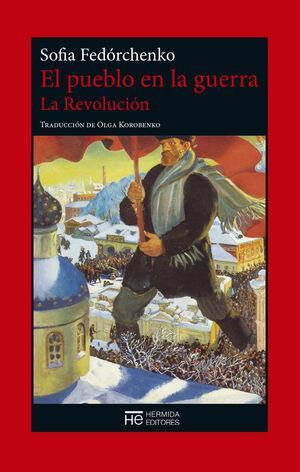 EL PUEBLO EN LA GUERRA. LA REVOLUCIÓN
