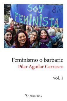 FEMINISMO O BARBARIE