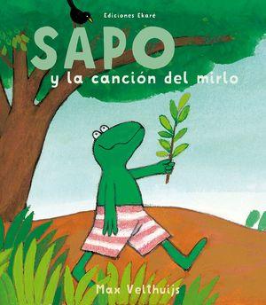 SAPO Y LA CANCION DEL MIRLO