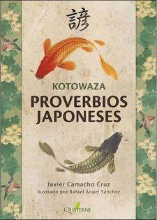 KOTOWAZA. PROVERBIOS JAPONESES