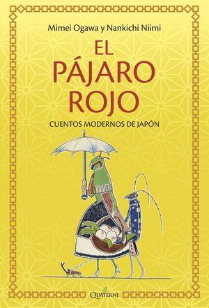 EL PÁJARO ROJO Y OTROS CUENTOS DE JAPÓN