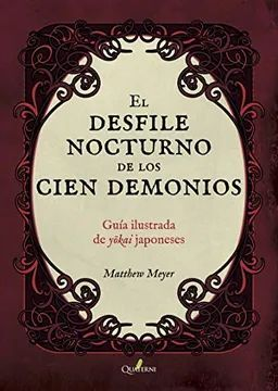 EL DESFILE NOCTURNO DE LOS 100 DEMONIOS