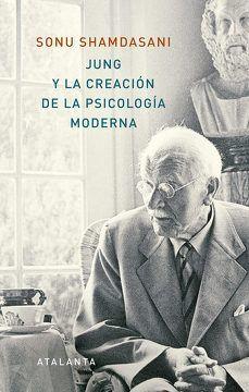JUNG Y LA CREACION DE LA PSICOLOGIA MODERNA