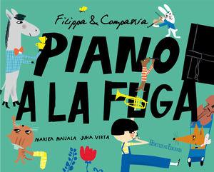 FILIPPA & COMPAÑÍA. PIANO A LA FUGA