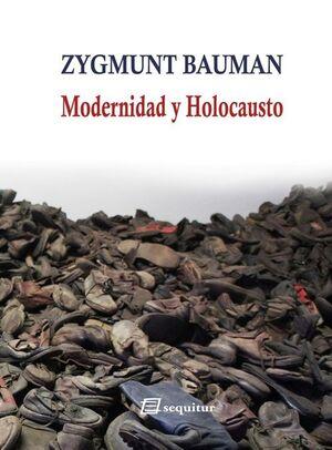 MODERNIDAD Y HOLOCAUSTO 10ªED