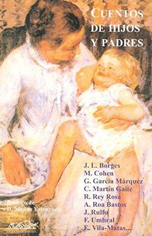 CUENTOS DE HIJOS Y PADRES