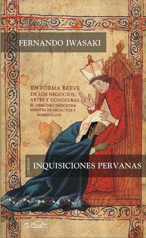 INQUISICIONES PERUANAS