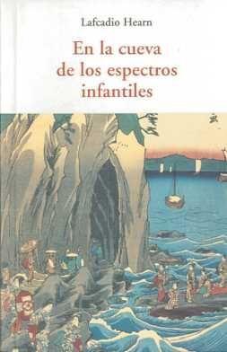 EN LA CUEVA DE LOS ESPECTROS INFANTILES