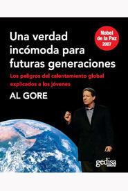 UNA VERDAD INCÓMODA PARA FUTURAS GENERACIONES