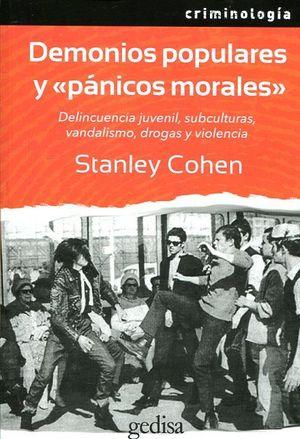 DEMONIOS POPULARES Y PANICOS MORALES