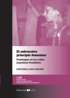 SUBVERSIVO PRINCIPIO FEMENINO