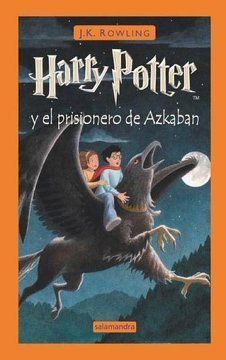 HARRY POTTER Y EL PRISIONERO DE AZKABAN (TD)