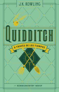 QUIDDITCH A TRAVES DE LOS TIEMPO