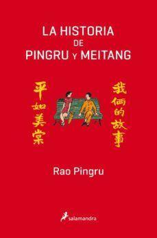 HISTORIA DE PINGRU Y MEITANG, LA
