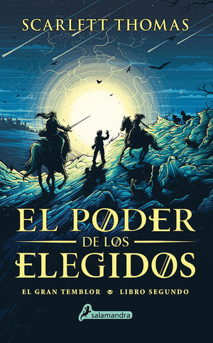 EL PODER DE LOS ELEGIDOS (GRAN TEMBLOR 2)