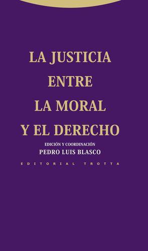 LA JUSTICIA ENTRE LA MORAL Y EL DERECHO