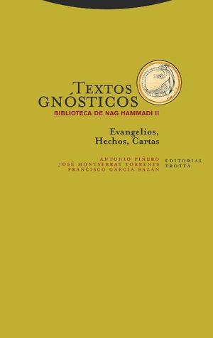 TEXTOS GNÓSTICOS. BIBLIOTECA DE NAG HAMMADI II
