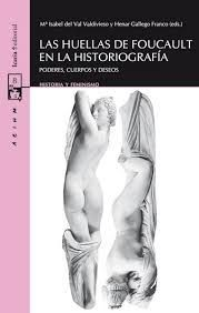 LAS HUELLAS DE FOUCAULT EN LA HISTORIOGRAFIA