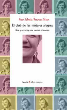 CLUB DE LAS MUJERES ALEGRES, EL