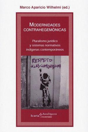 MODERNIDADES CONTRAHEGEMONICAS