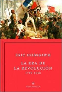LA ERA DE LA REVOLUCION 1789-1848