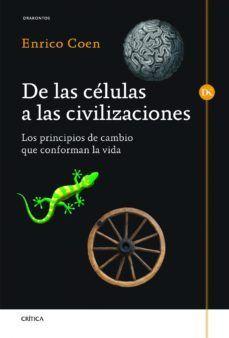 DE LAS CELULAS A LAS CIVILIZACIONES