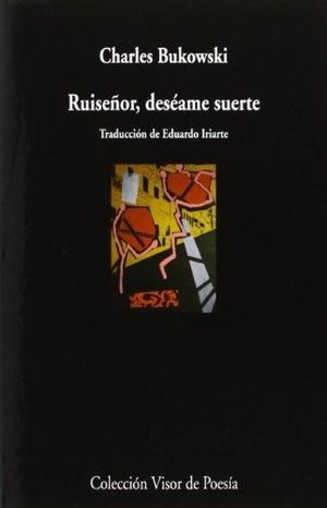 RUISEÑOR, DESEAME SUERTE