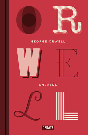 ENSAYOS (EDICIÓN DEFINITIVA AVALADA POR THE ORWELL ESTATE)