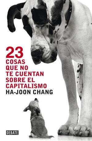 23 COSAS QUE NO TE CUENTAN SOBRE EL CAPITALISMO