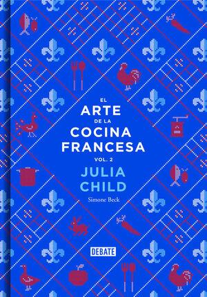 EL ARTE DE LA COCINA FRANCESA (VOL. 2)