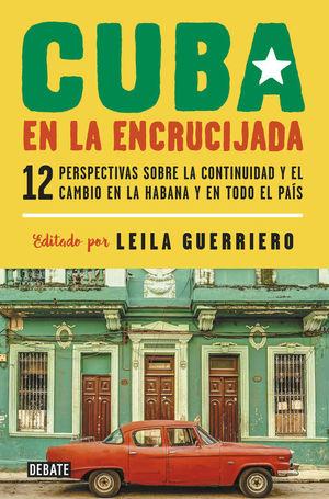 CUBA EN LA ENCRUCIJADA