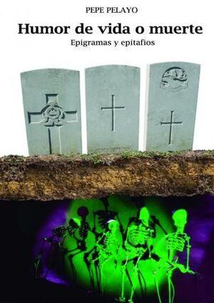HUMOR DE VIDA O MUERTE