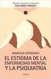ESTIGMA DE LA ENFERMEDAD MENTAL Y LA PSIQUIATRIA,EL