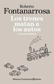 TRENES MATAN A LOS AUTOS, LOS