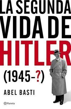 SEGUNDA VIDA DE HITLER (1945-?)